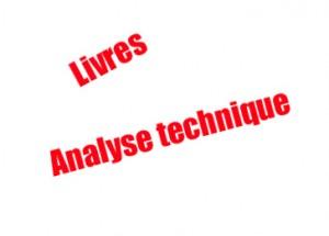 Livres pour apprendre l'analyse technique