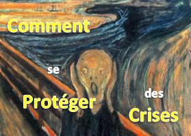 comment se proteger des crises