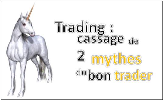 Qu'est-ce qui fait un bon trader ? Deux mythes cassés