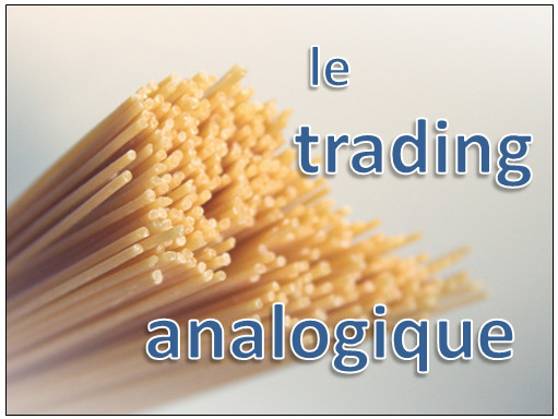le trading analogique
