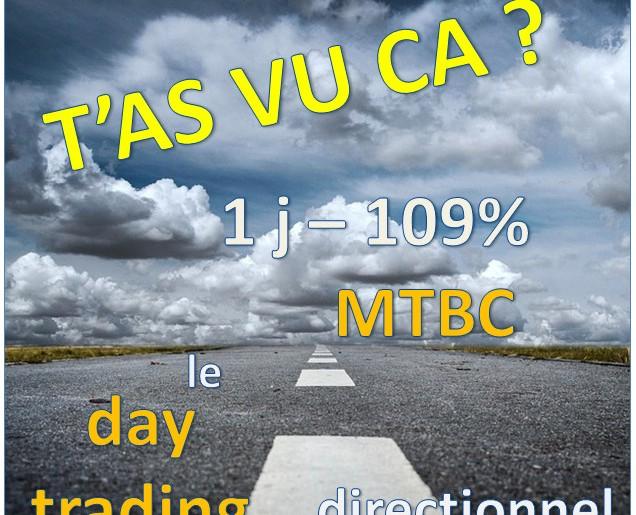 +100% en une séance de bourse sur MTBC – vive l'intraday !