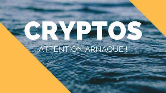 CRYPTOS attention arnaque
