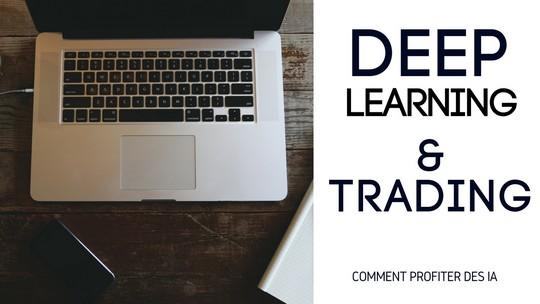 Le deep learning au service du trading en bourse
