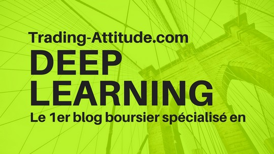 Le 1er blog boursier qui fait du deep learning
