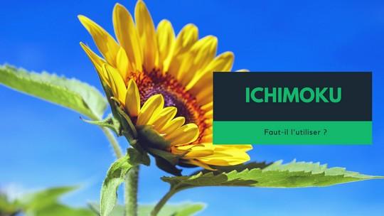Ichimoku – indicateur ésotérique et exotique – faut-il l'utiliser ?