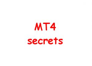 MT4 secrets