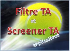 explications filtre TA screener TA