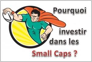 pourquoi investir small caps