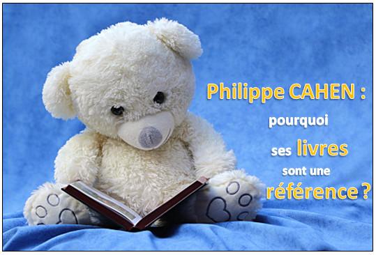 Philippe Cahen : pourquoi ses livres sont une référence