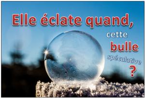 bulle speculative quand elle eclate