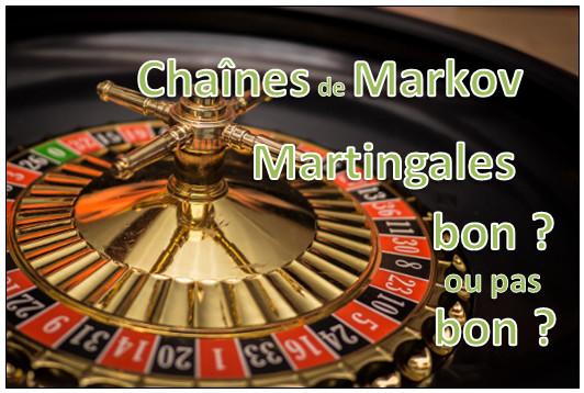 Chaînes de Markov, martingale et trading : bon ou pas bon ?