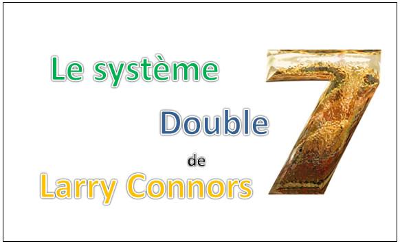 Le système de trading double 7 de Larry Connors