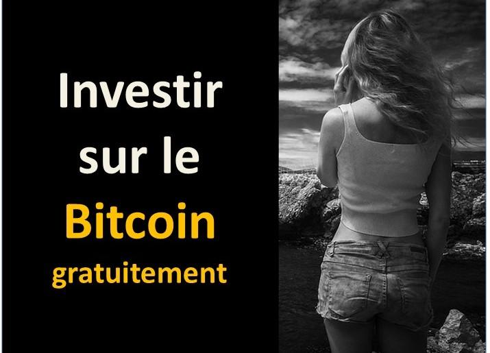 Investir sur le Bitcoin gratuitement grâce à un truc de fou