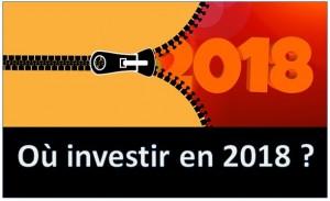 ou investir en 2018