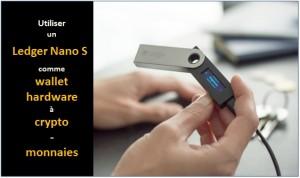 ledger nano s wallet hardware crypto-monnaies