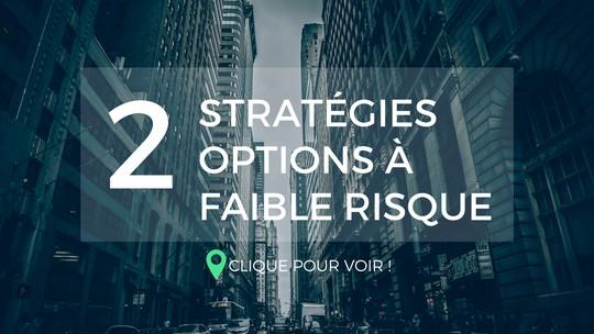 2 stratégies à base d'options à faible risque