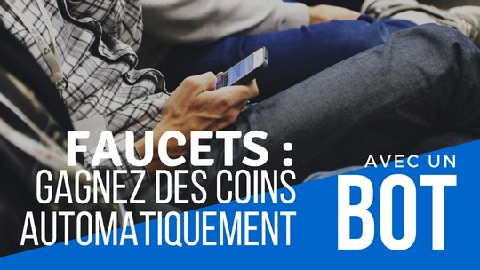 faucet bot gagner coins