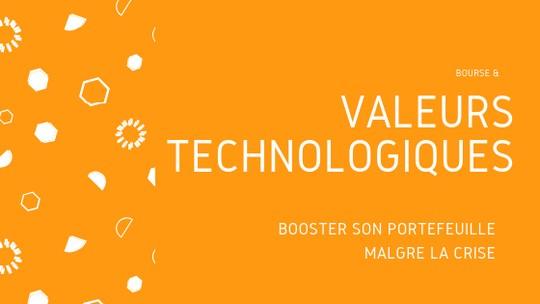 Valeurs technologiques en bourse : investir avec un booster