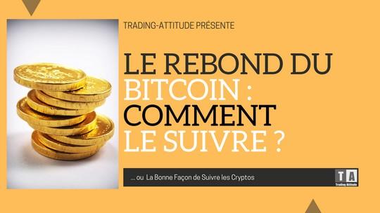 Rebond du Bitcoin – Achetez !?