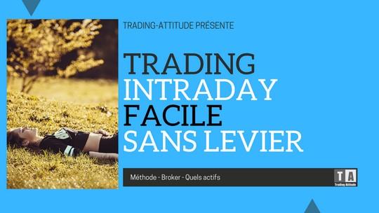 Trading intraday sans effet de levier