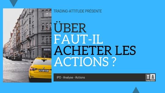 Uber : faut-il acheter des actions Über ?