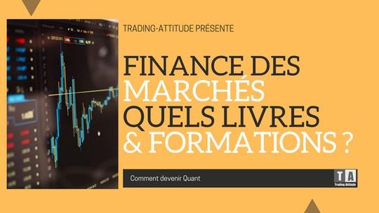 Finance des marchés : quels livres lire, quelle formation ?