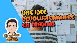 idee-revolutionnaire-trading