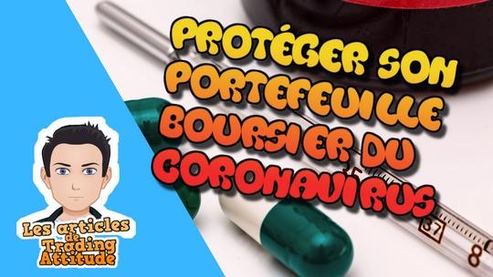 Protéger son portefeuille boursier du coronavirus