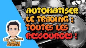 automatiser le trading