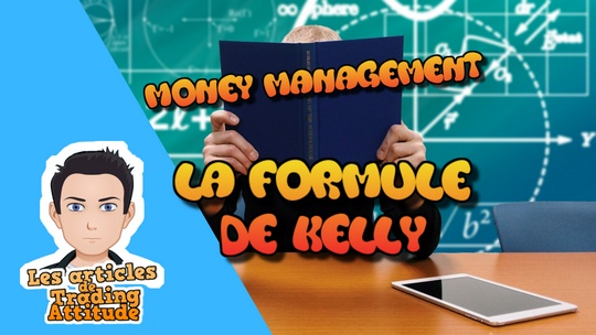 La formule de Kelly – money management en bourse