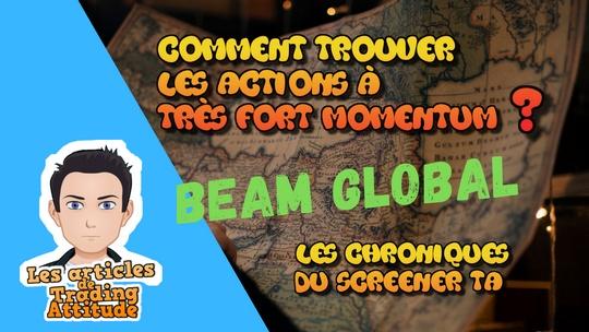 Beam Global – ForceTA – Comment trouver les très forts momentums