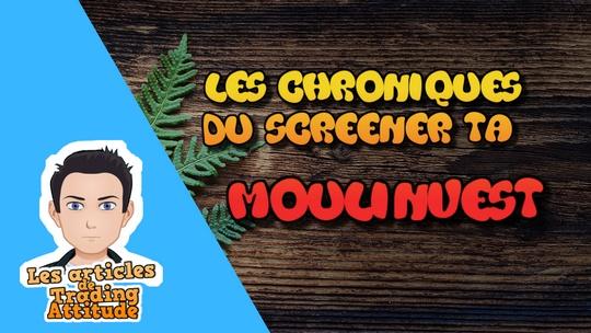 Les chroniques du Screener TA - Moulinvest