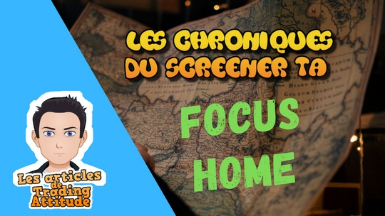 Focus Home Int. – Chroniques du Screener TA