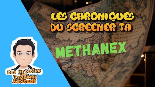 Methanex Chroniques du Screener TA