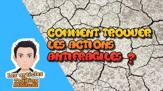 actions antifragiles
