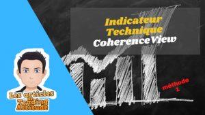 indicateur technique coherenceview