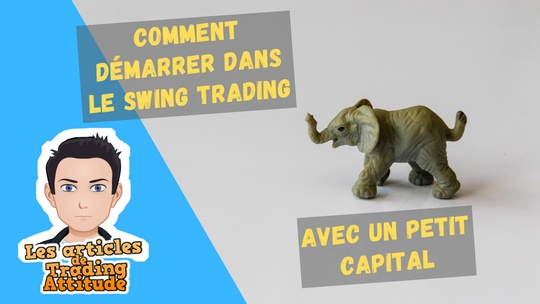 swing trading petit capital