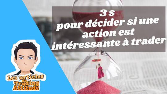 Comment choisir une bonne action à trader en 3 secondes