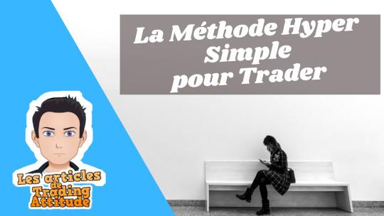 Méthode de trading hyper simple et 100% visuelle
