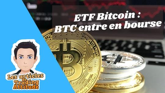 ETF Bitcoin : comment investir simplement sur le BTC