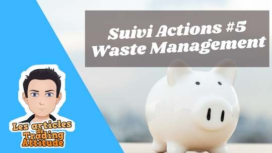 Waste Management : les poubelles valent de l'or
